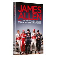 Signed James Allen on F1 - 2010: Five Rivals, One Champion