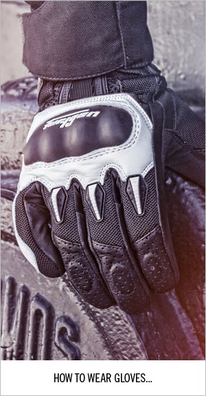 How to wear gloves.