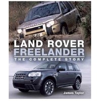 Land Rover Freelander The Complete Story
