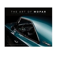 The Art Of Mopar - Chrysler, Dodge And Plymouth Muscle Cars