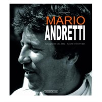Mario Andretti A Life In Pictures