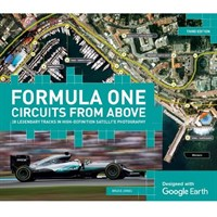 Formula One Circuits From Above Third Edition